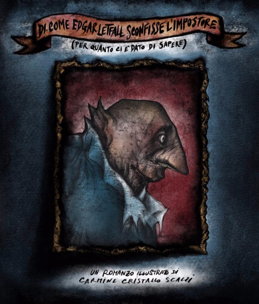 """Cover di """"Di come Edgar Letfall sconfisse l'Impostore (per quanto ci è dato di sapere)"""""""